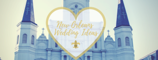 New Orleans Wedding IDeas Cover 2